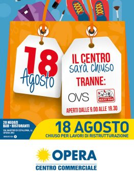 Opera Chiuso il 18 agosto