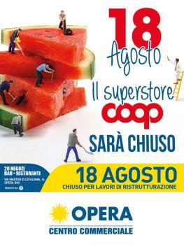 Opera - Superstore Coop Chiuso il 18 agosto